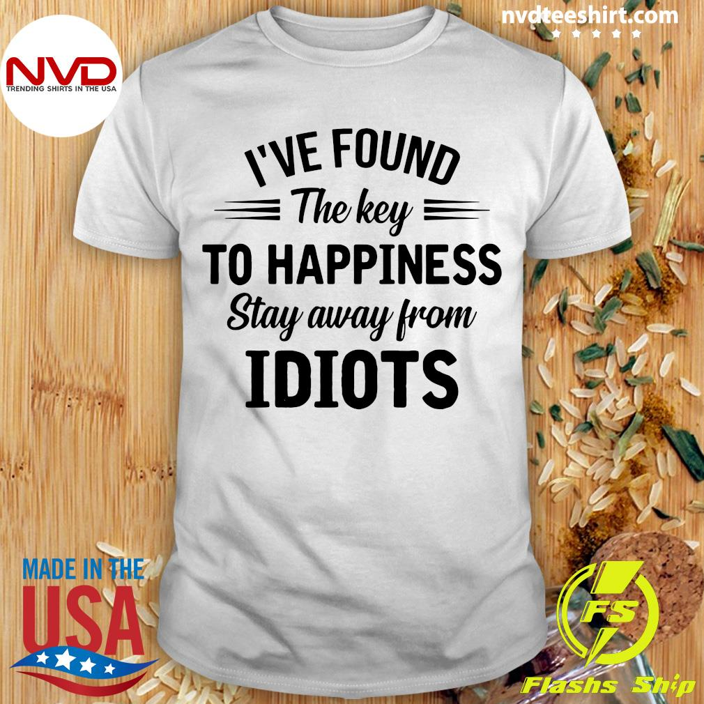 Official I've Found The Key To Happiness Shirt