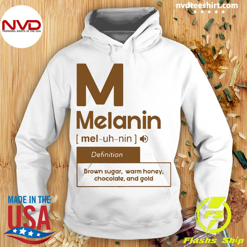 Official M Melanin Definition Brown Sugar Warm Honey Chocolate And Gold Shirt Hoodie