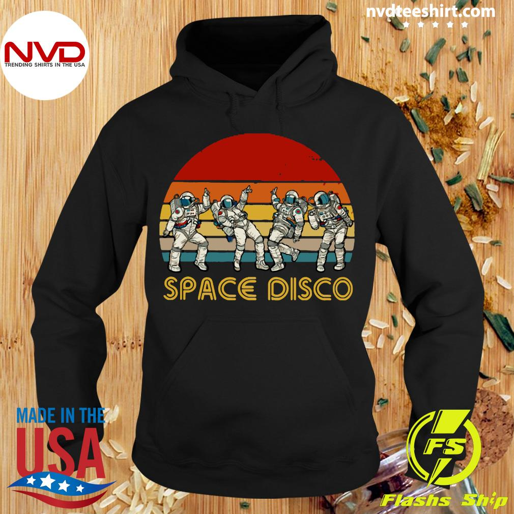 Official Space Disco Vintage Retro Shirt Hoodie