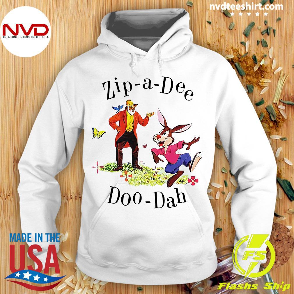 Official Zip A Dee Doo Dah Shirt Hoodie