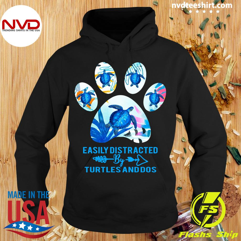 Turtles Easily Distracted By Turtles And Dogs Shirt Hoodie