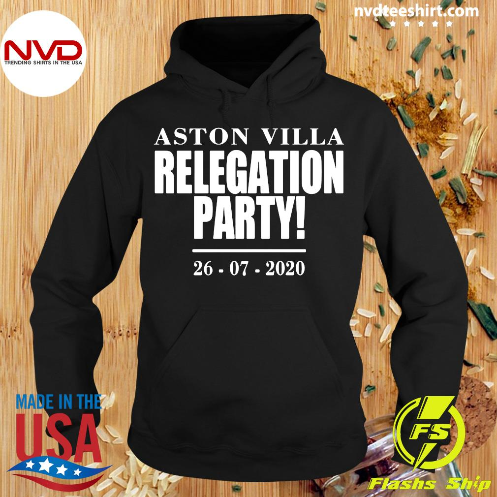Aston Villa Relegation Party 2020 Shirt Hoodie