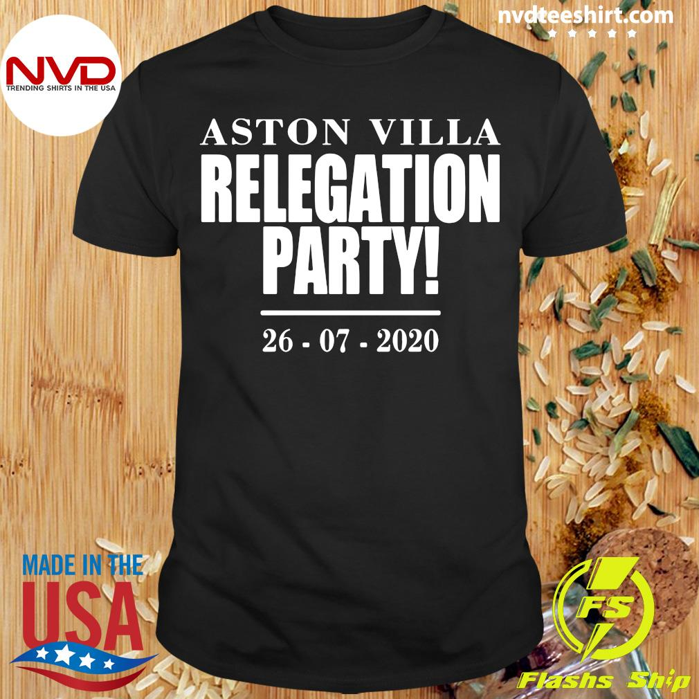 Aston Villa Relegation Party 2020 Shirt