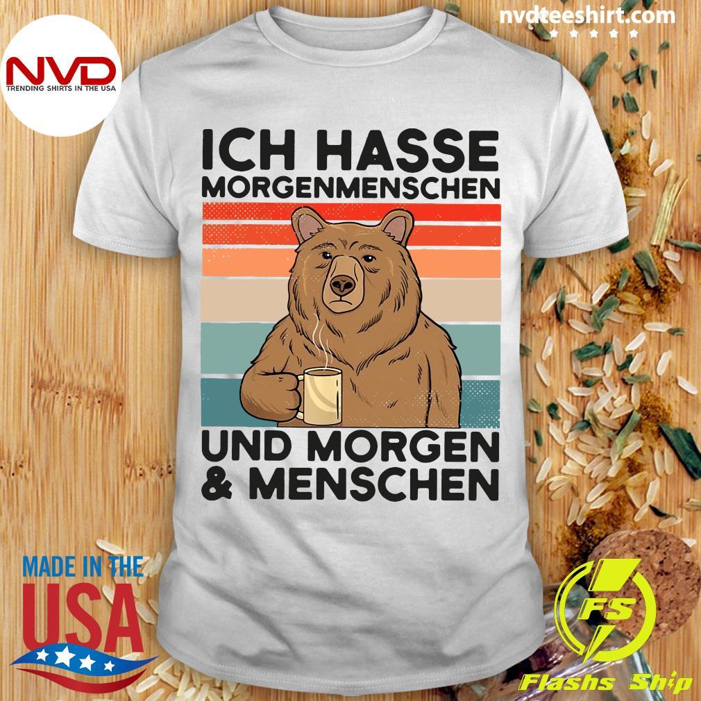 Bear Ich Hasse Morgenmenschen Und Morgen Und Menschen Vintage Retro Shirt