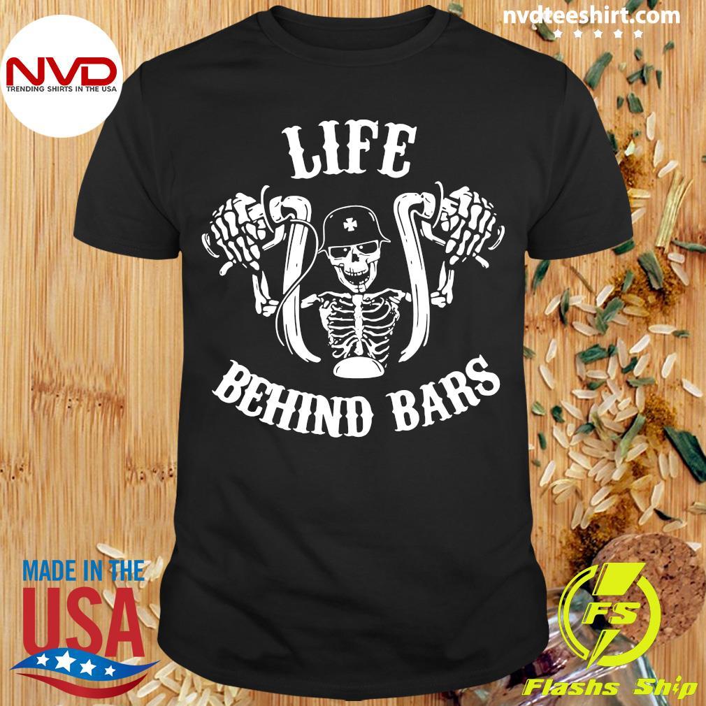 Biker Life Behind Bars Shirt