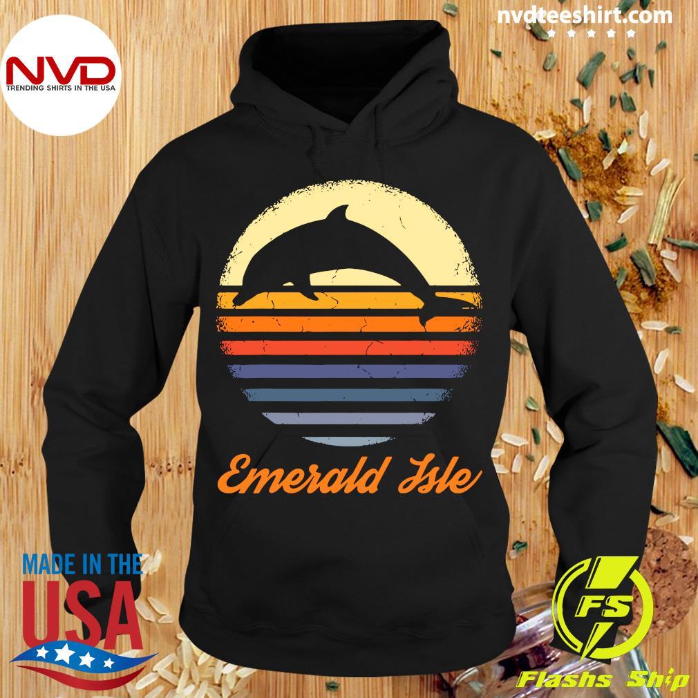 Emerald Isle North Carolina NC Dolphin Vintage Shirt Hoodie