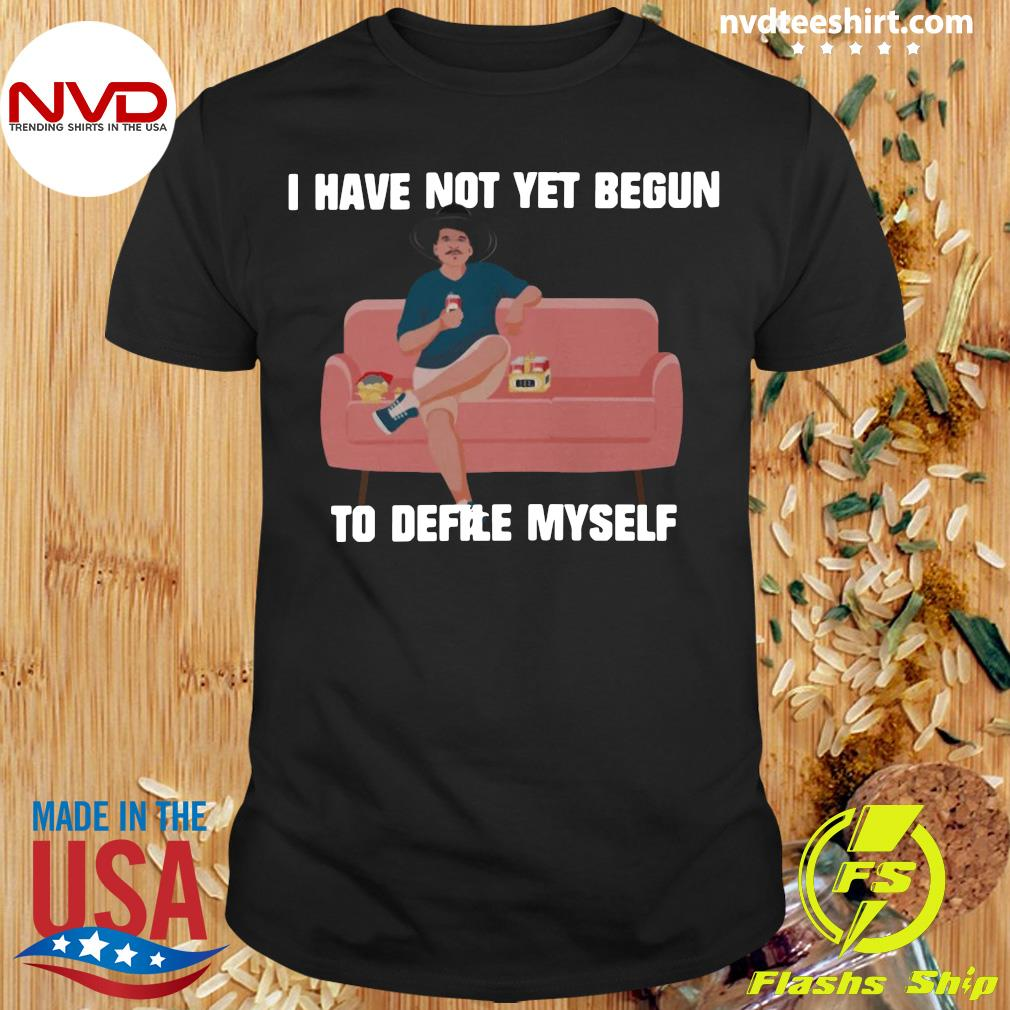 Funny Kevin Costner I Have Not Yet Begun To Defile Myself Shirt