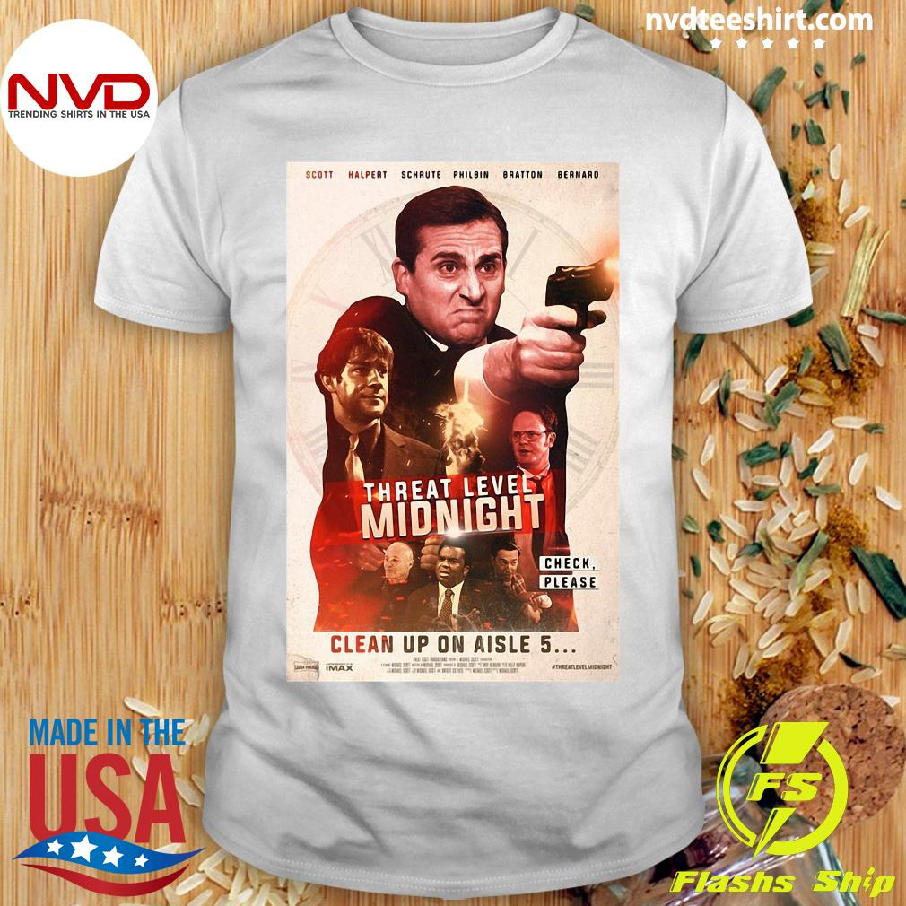 Funny Threat Level Midnight Check Please Clean Up On Aisle 5 Shirt