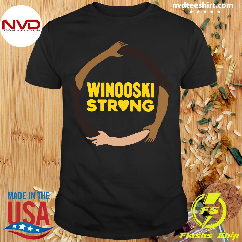 Funny Winooski Strong Shirt