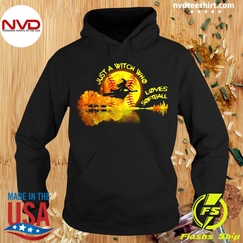 Halloween Just A Witch Who Loves Softball Shirt Hoodie