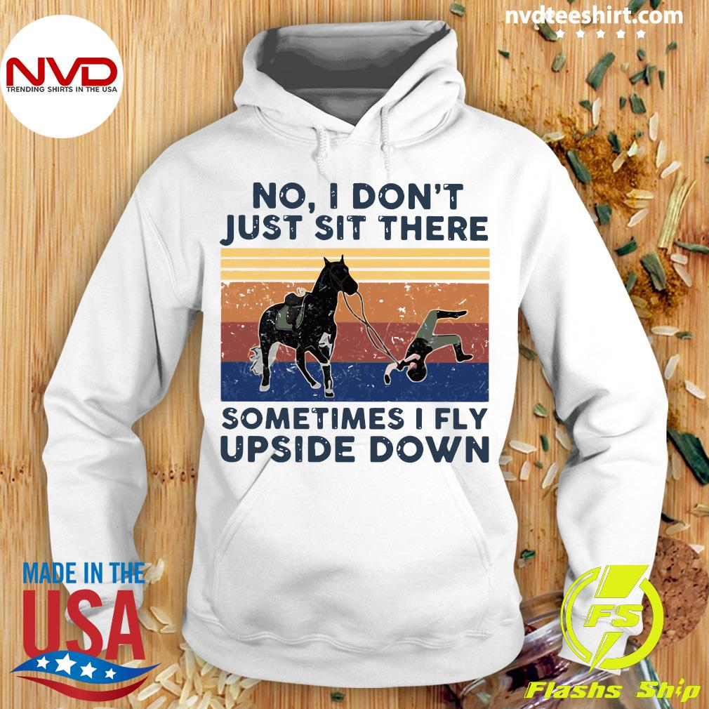 Horse Baseball No I Don't Just Sit There Sometimes I Fly Upside Down Vintage Shirt Hoodie