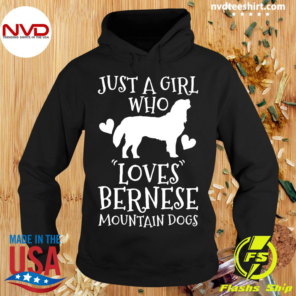 Just A Girl Who Loves Bernese Mountain Dog Gift Shirt Hoodie
