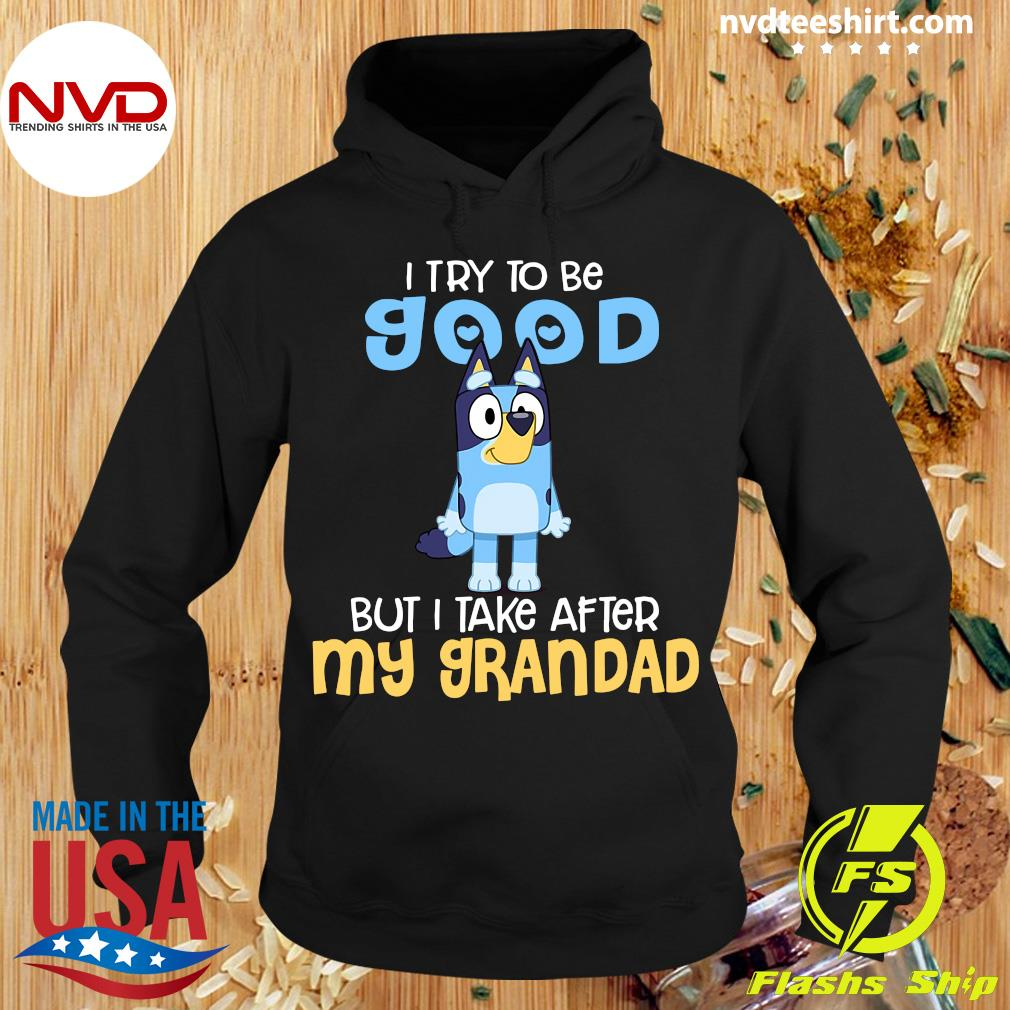 Minion I Try To Be Good But I Take After My Grandad Shirt Hoodie