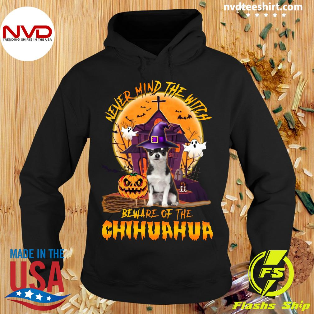 Never Mind The Witch Beware Of The Chihuahua Halloween Moon Shirt Hoodie