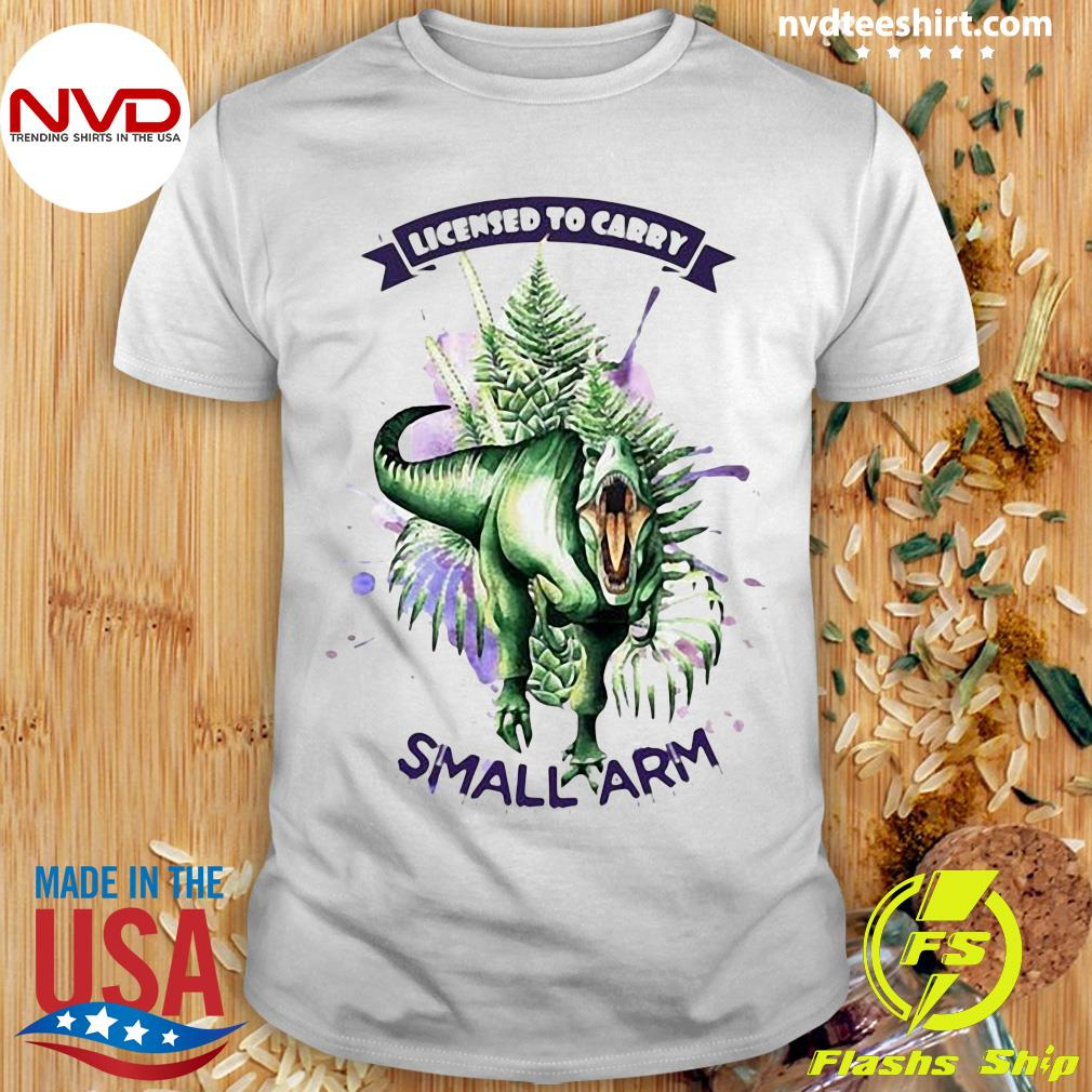 Official Dinosaurs Watercolor Licensed To Carry Small Arm Shirt