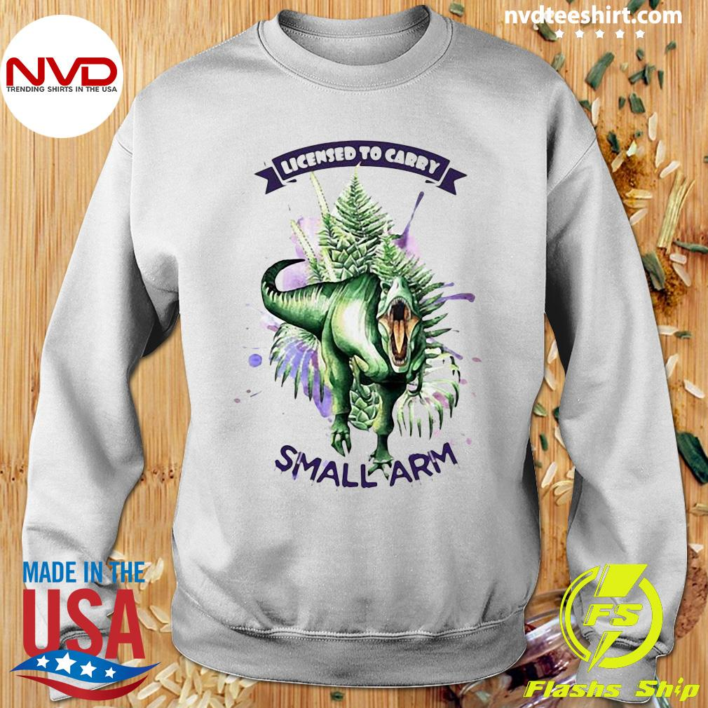 Official Dinosaurs Watercolor Licensed To Carry Small Arm Shirt Sweater