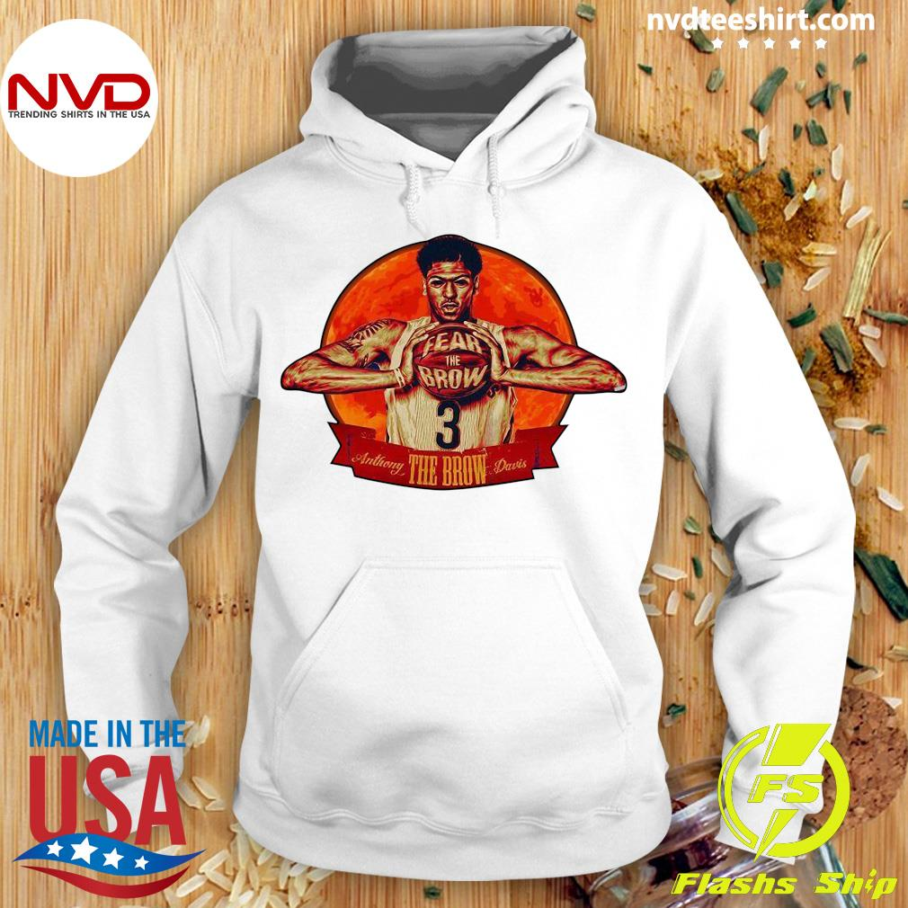 Official Fear The Brow 3 Anthony The Brow Davis Shirt Hoodie