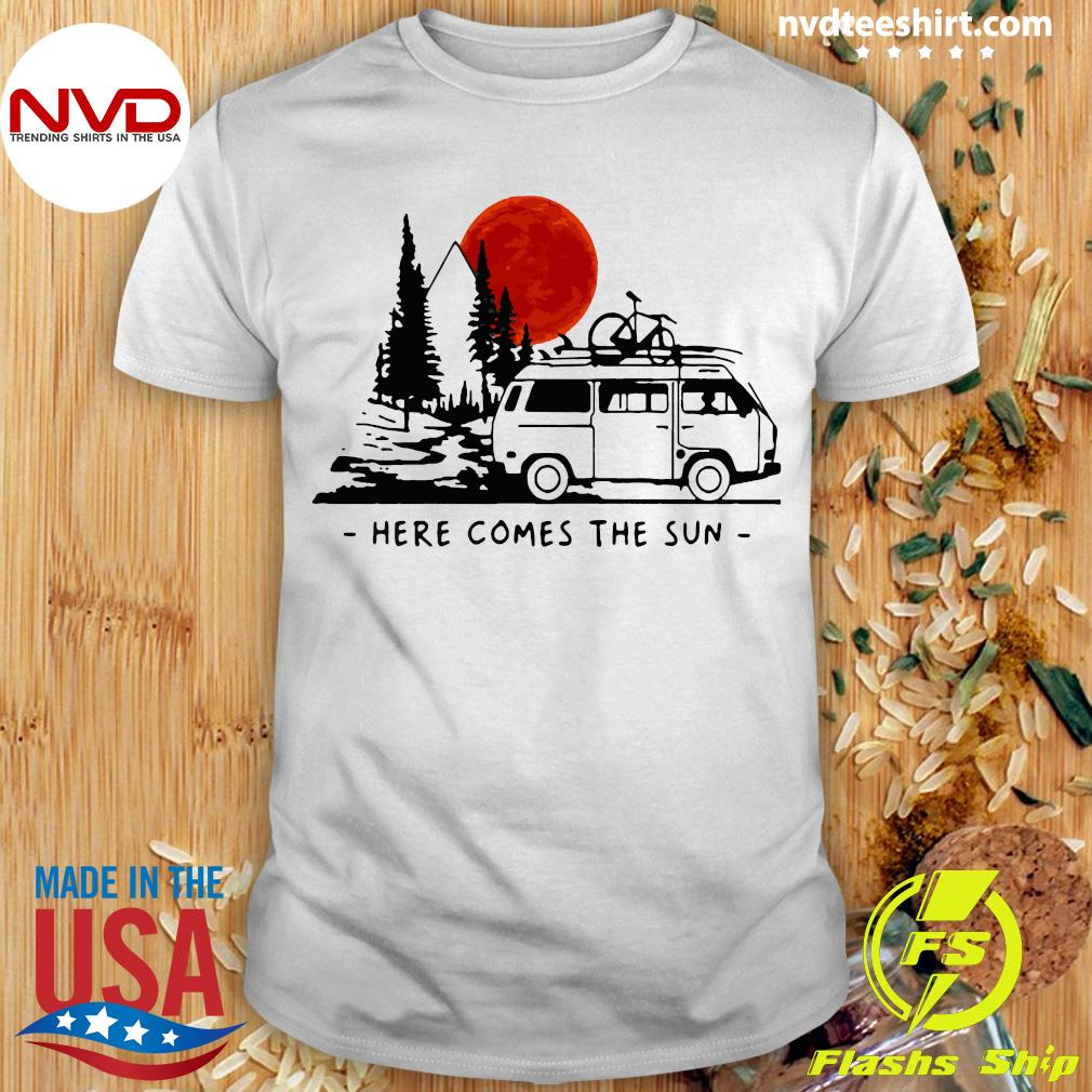 Official Here Comes The Sun Camping Life Camping Shirt