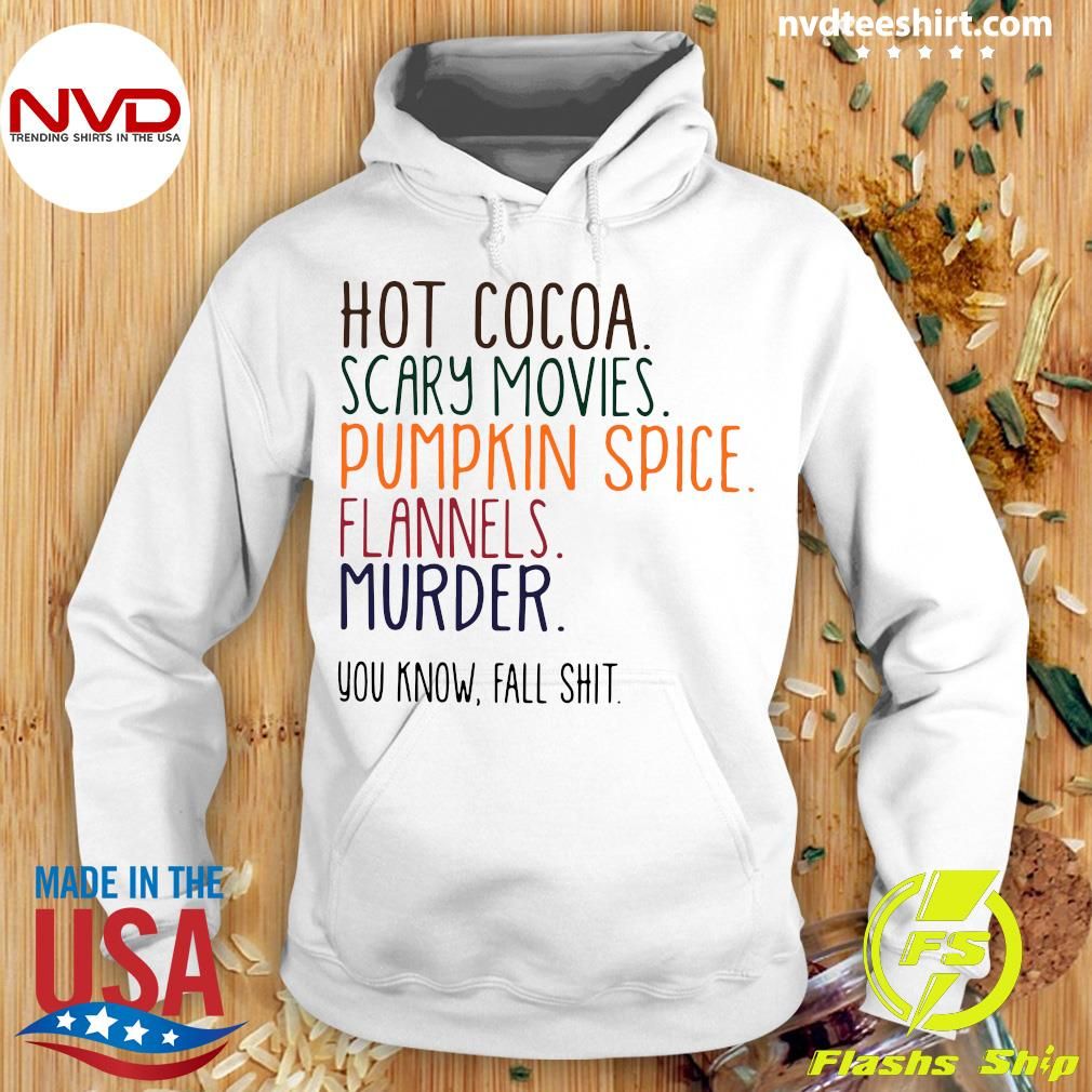 Official Hot Cocoa Scary Movies Pumpkin Spice Flannels Murder Shirt Hoodie