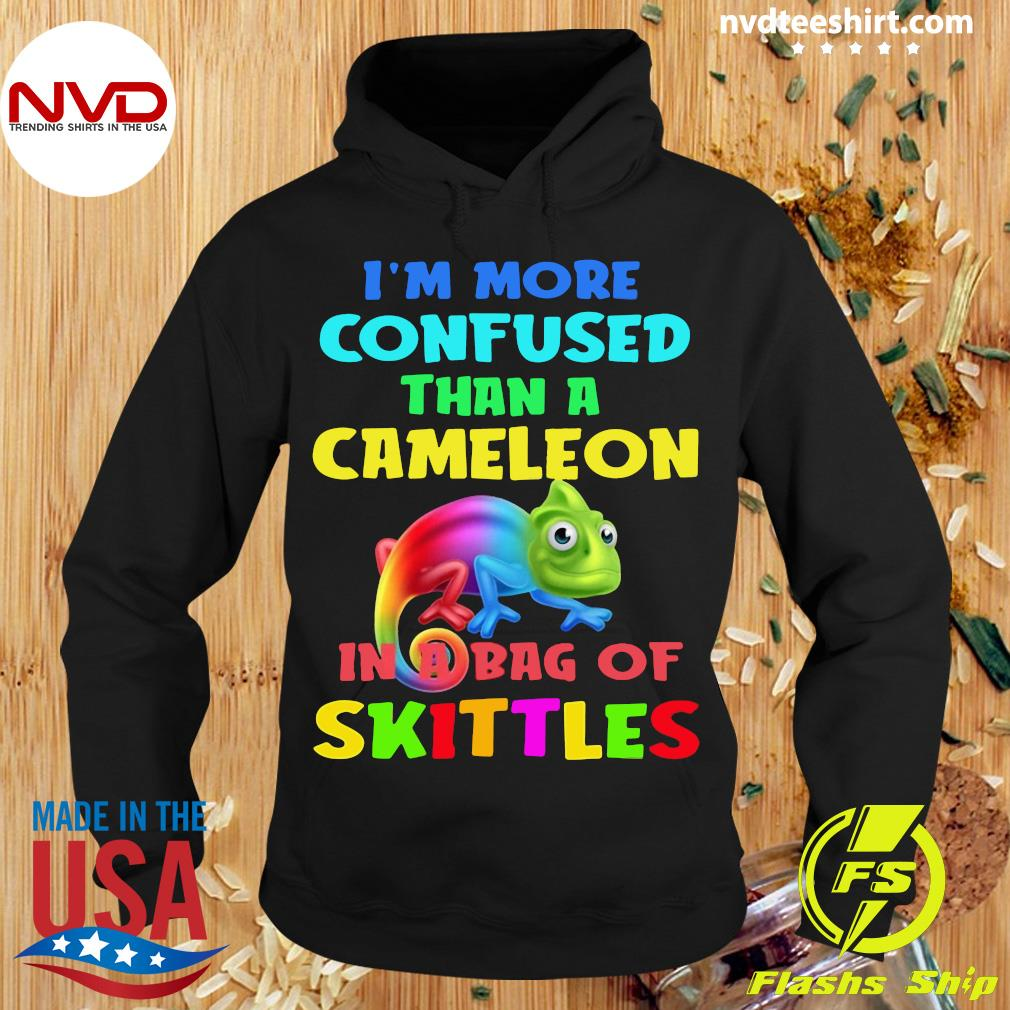 Official I'm More Confused Than A Chameleon In A Bag Of Skittles Shirt Hoodie