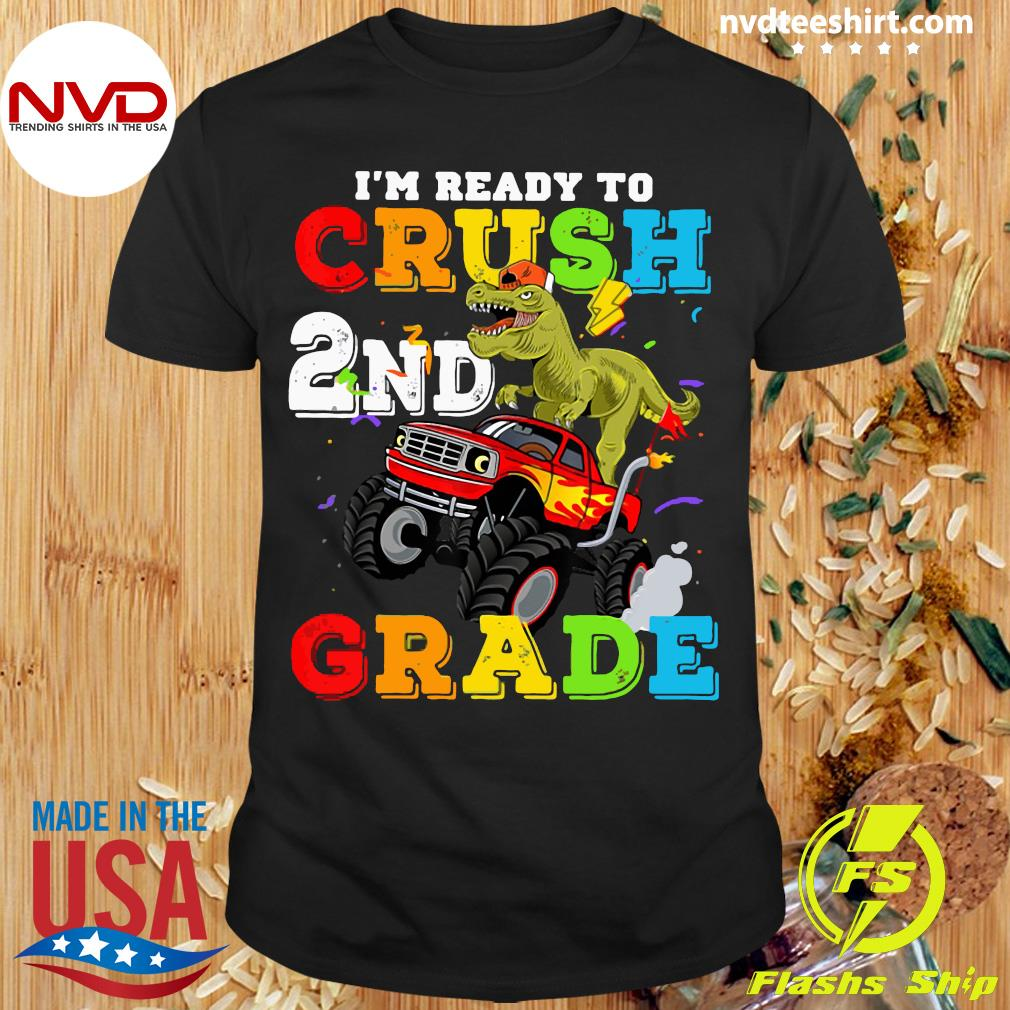 Official I'm Ready To Crush 2nd Grade Monster Truck Back Shirt