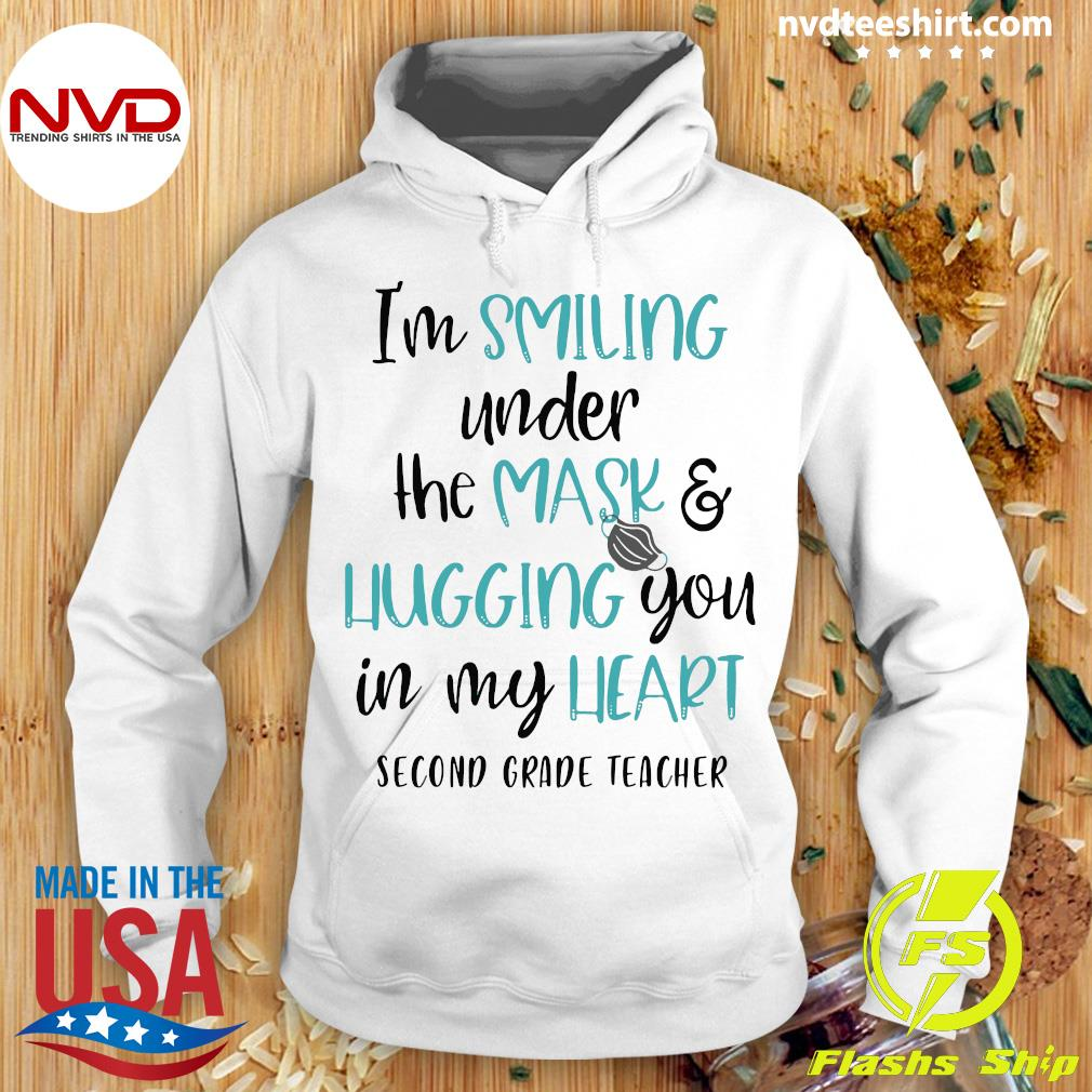 Official I'm Smiling Under The Mask And Hugging You In My Heart Second Grade Teacher Shirt Hoodie
