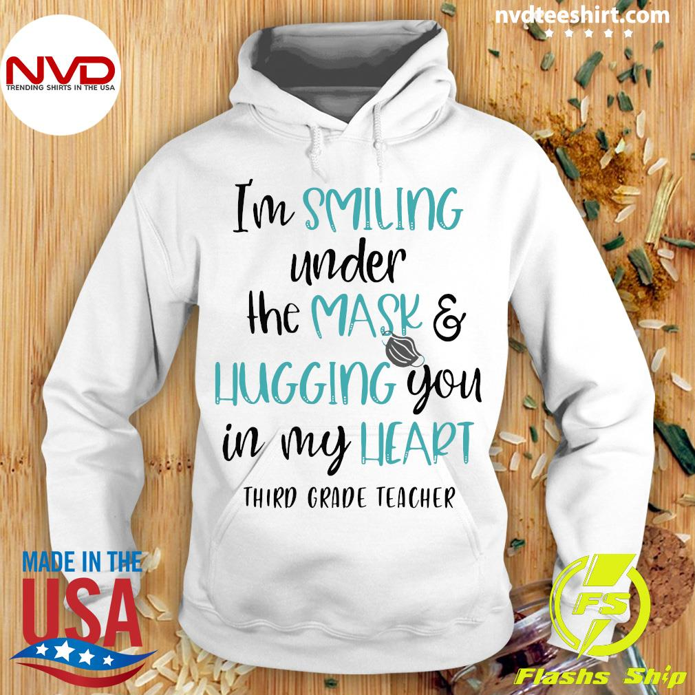Official I'm Smiling Under The Mask And Hugging You In My Heart Third Grade Teacher Shirt Hoodie