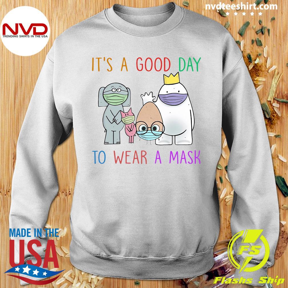 Official It's A Good Day To Wear A Mask Teacher Shirt Sweater