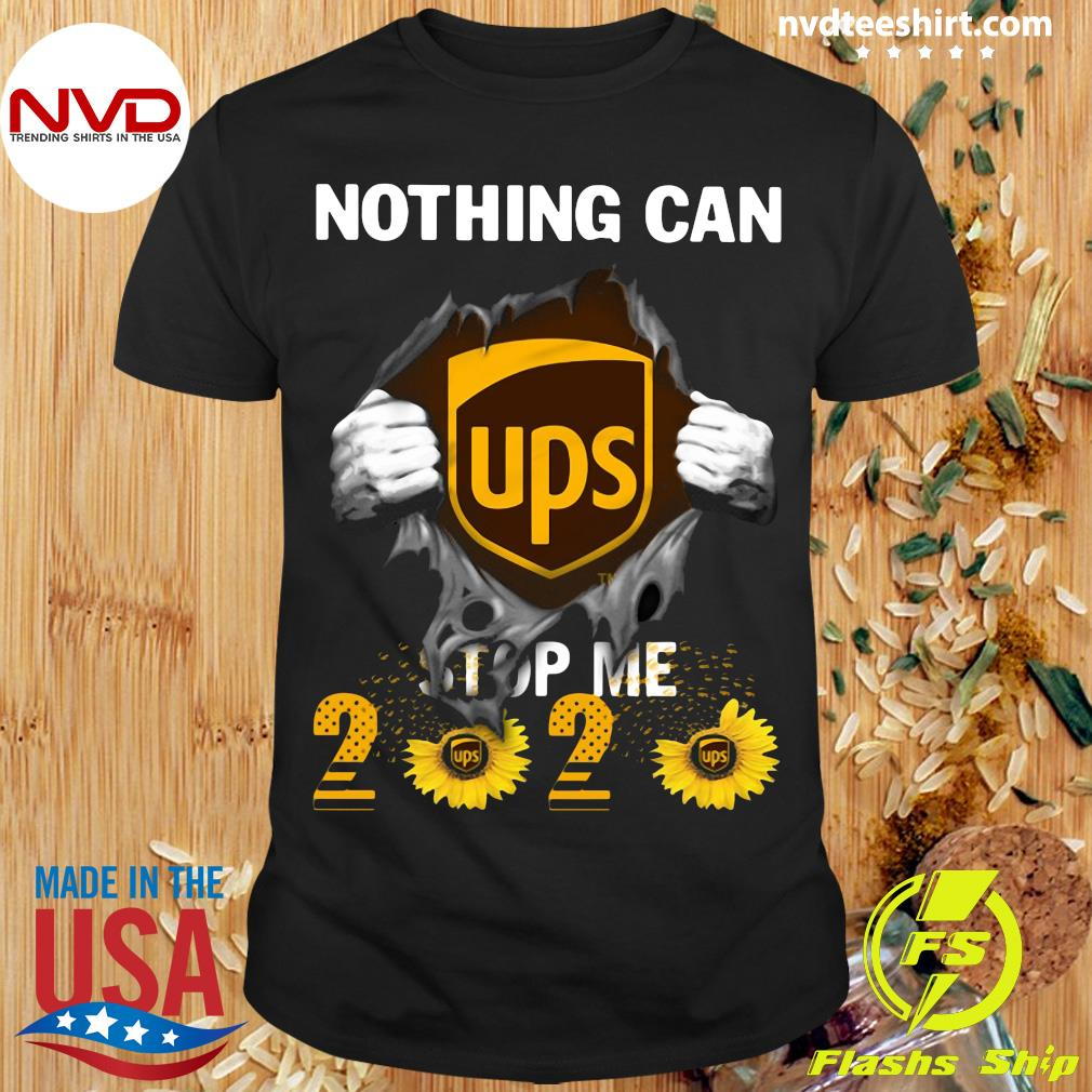 Official Nothing Can UPS Stop Me 2020 Sunflower Shirt