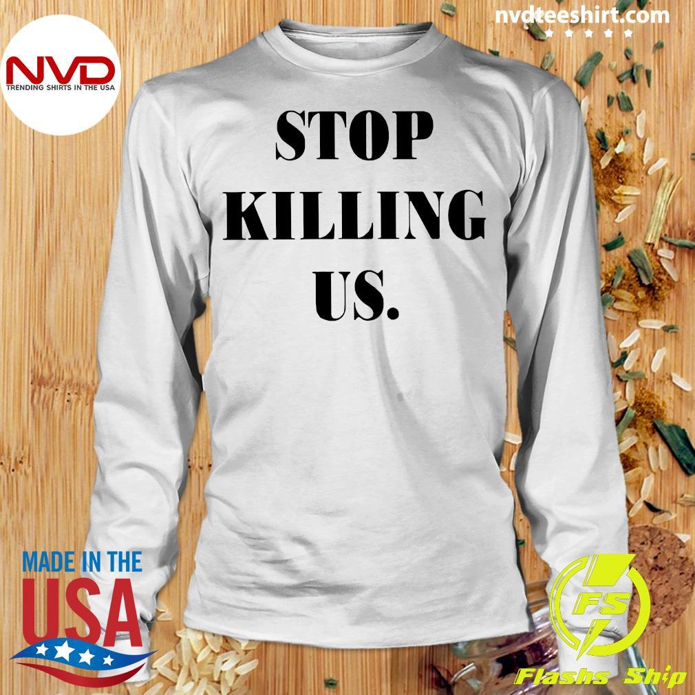 Official Stop Killing US Shirt Longsleeve