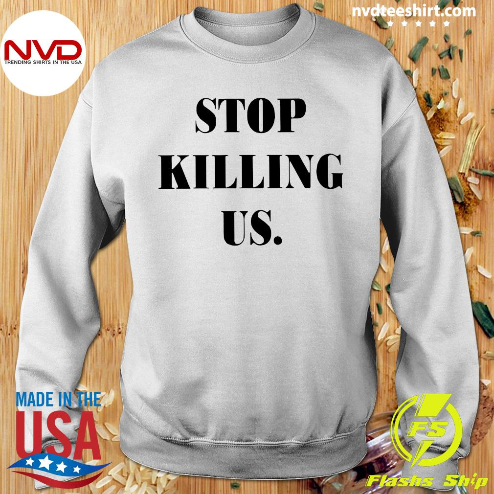 Official Stop Killing US Shirt Sweater