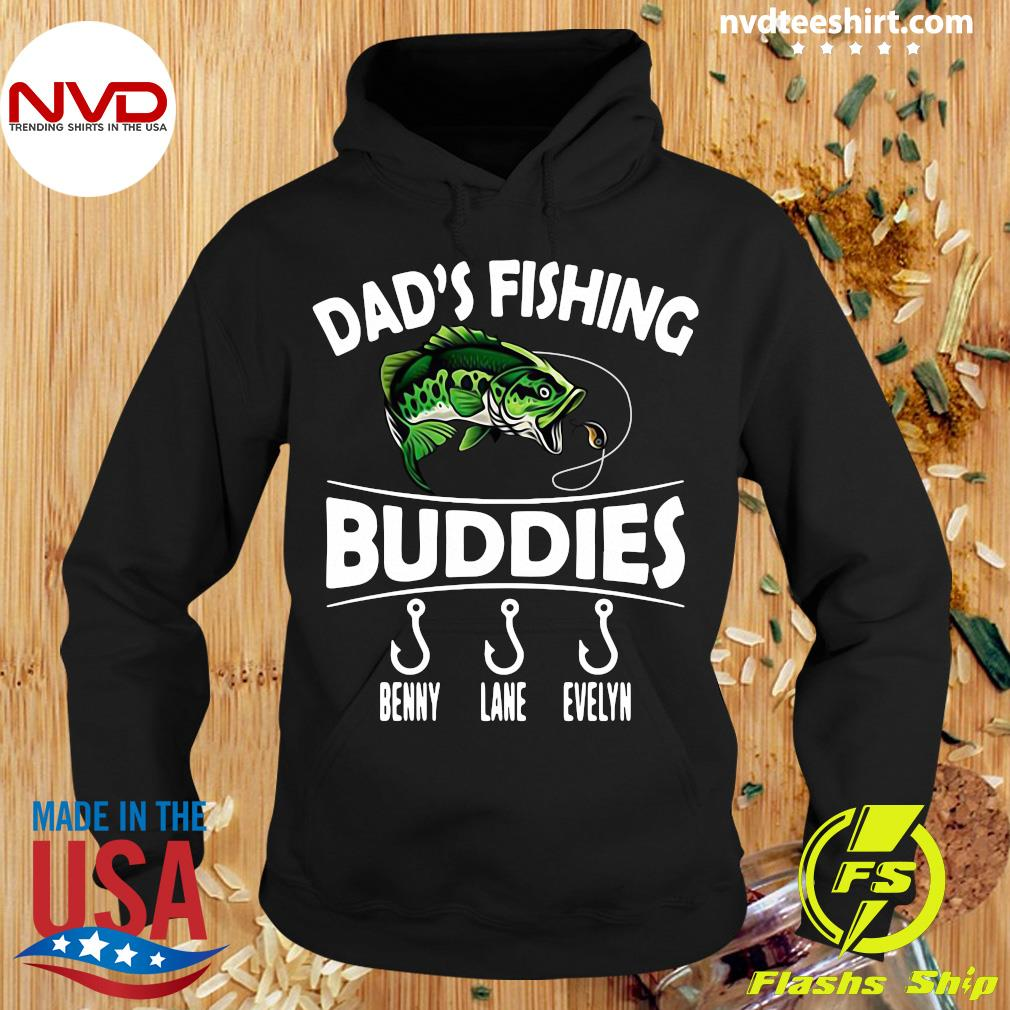 Official Sweet Dad'S Fishing Buddies Benny Lane Evelyn Shirt Hoodie