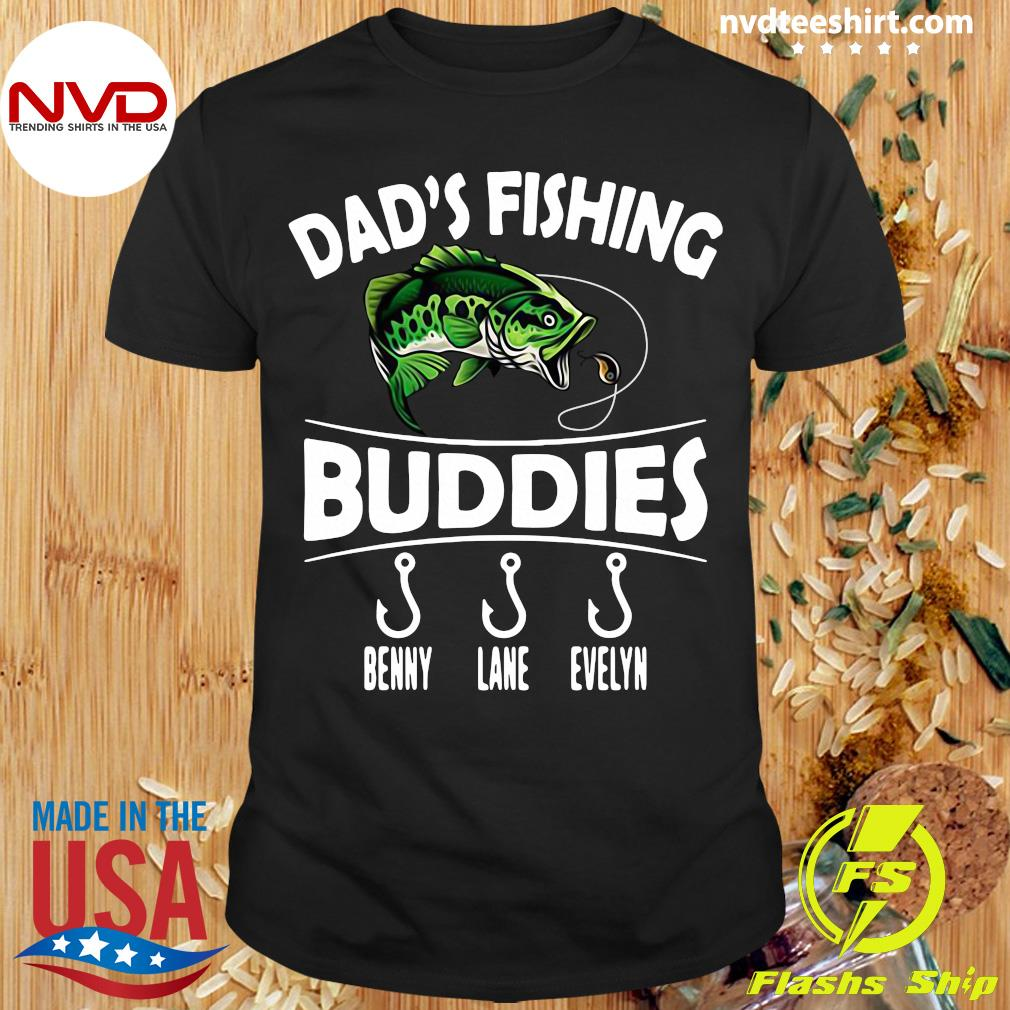 Official Sweet Dad'S Fishing Buddies Benny Lane Evelyn Shirt