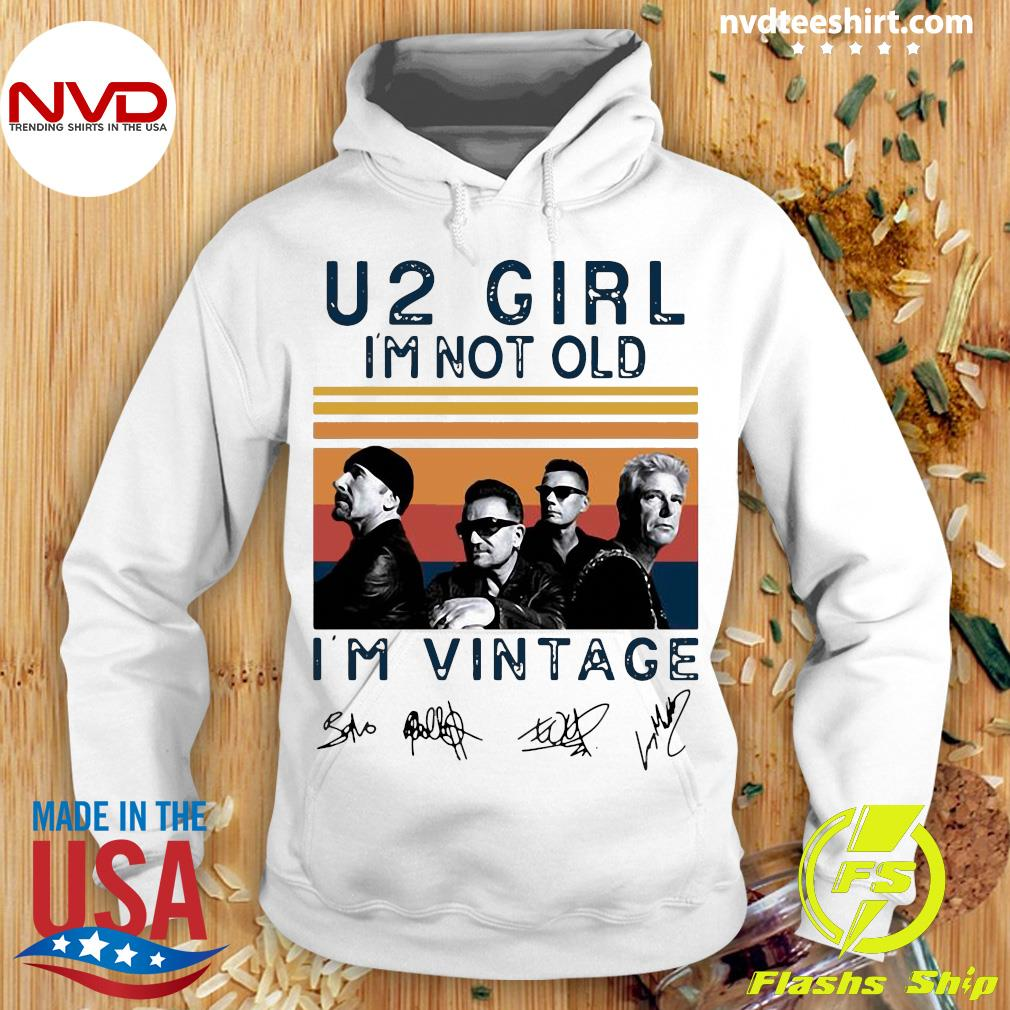 Official U2 Girl I'm Not Old I'm Vintage Signatures Shirt Hoodie