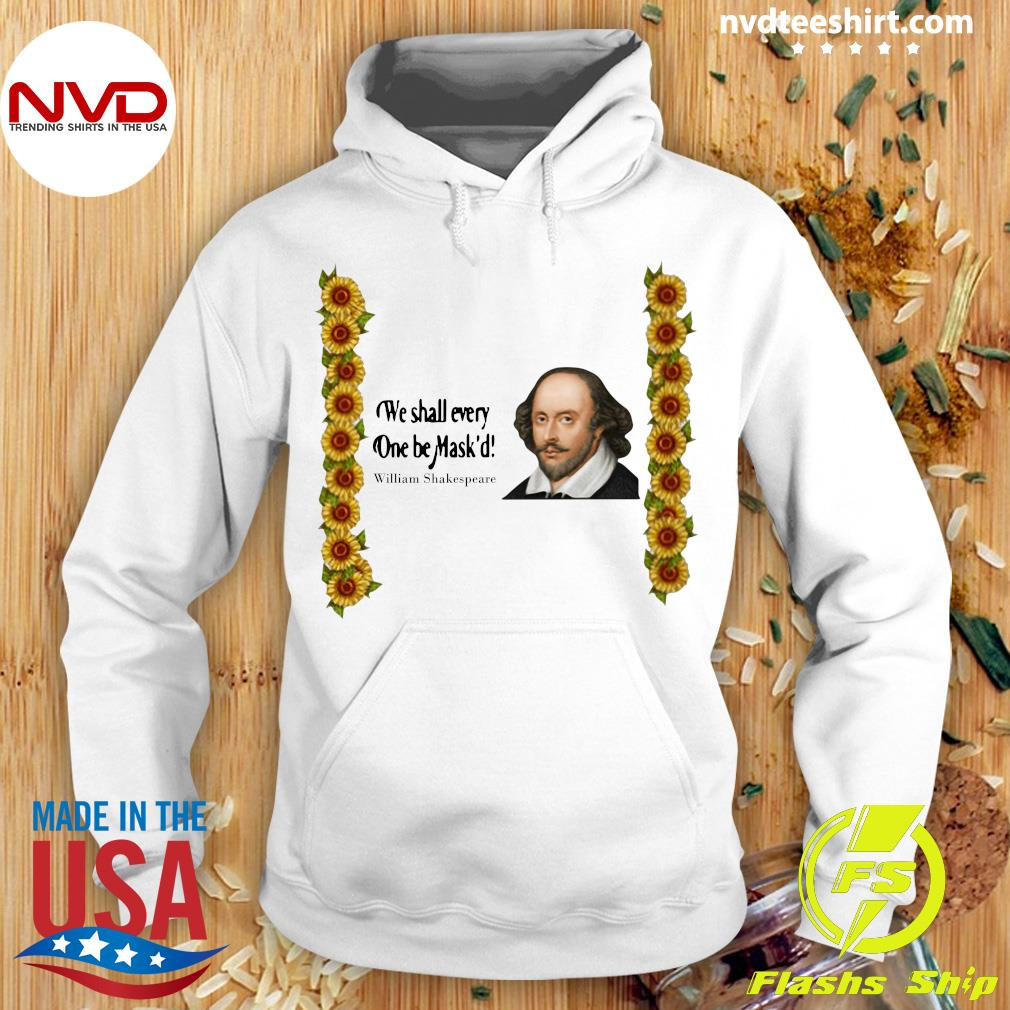 Official We shall everyone be Mask'd William Shakespeare Shirt Hoodie
