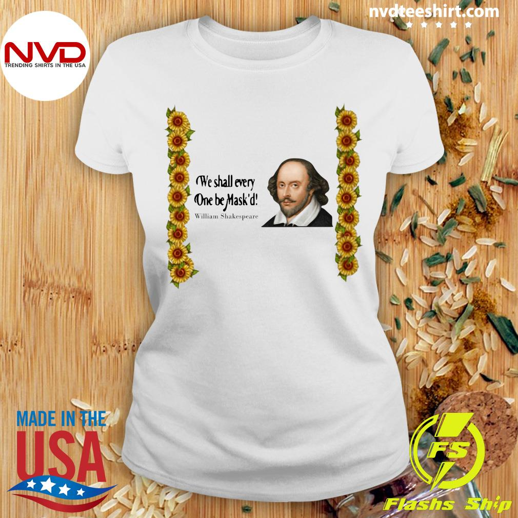 Official We shall everyone be Mask'd William Shakespeare Shirt Ladies tee