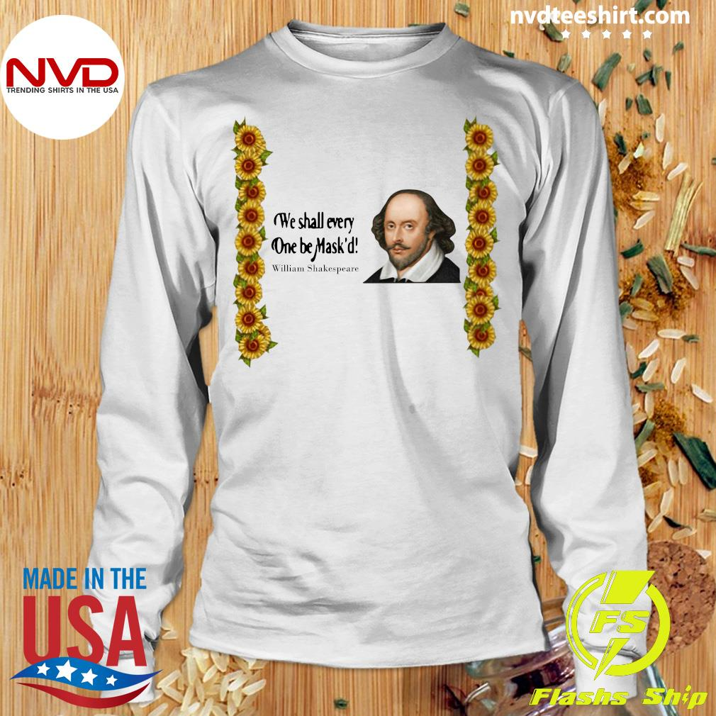 Official We shall everyone be Mask'd William Shakespeare Shirt Longsleeve