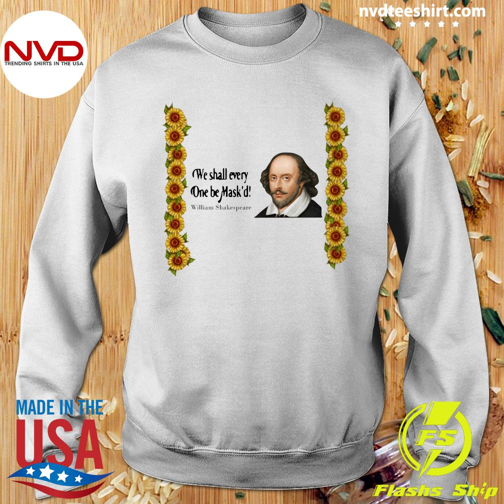 Official We shall everyone be Mask'd William Shakespeare Shirt Sweater