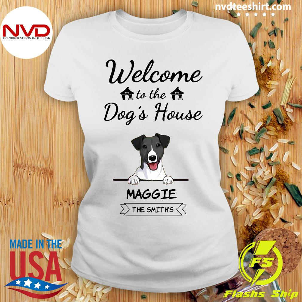 Official Welcome To The Dog's House Maggie The Smiths Shirt Ladies tee