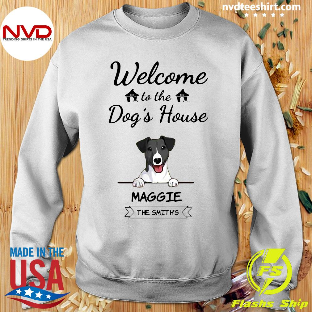 Official Welcome To The Dog's House Maggie The Smiths Shirt Sweater