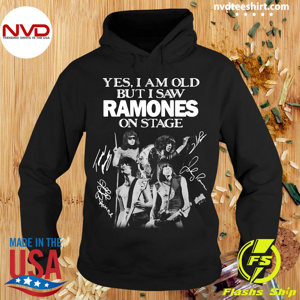 Official Yes I Am Old But I Saw Ramones On Stage Signatures Shirt Hoodie
