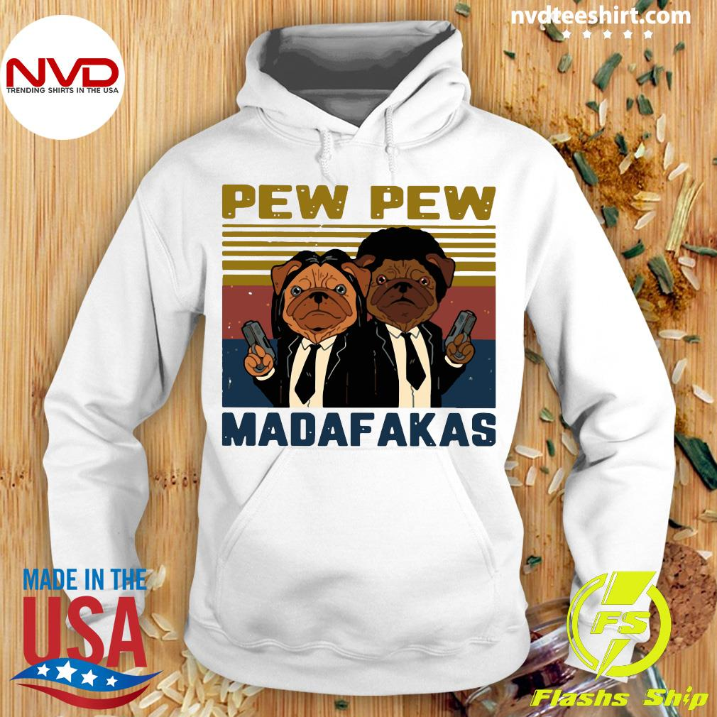 Pew Pew Madafakas Pug Dog Parody Vintage Retro Shirt Hoodie