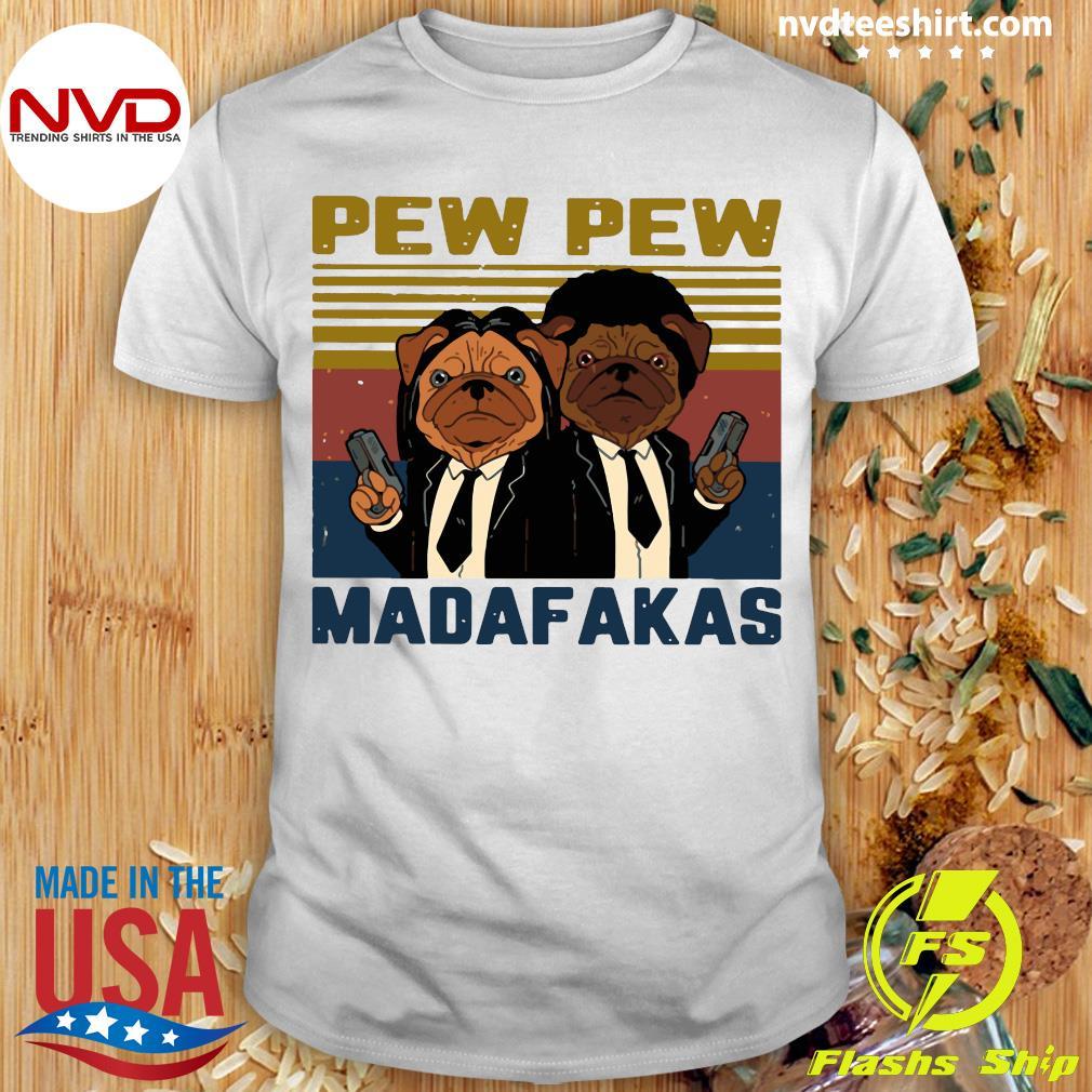 Pew Pew Madafakas Pug Dog Parody Vintage Retro Shirt