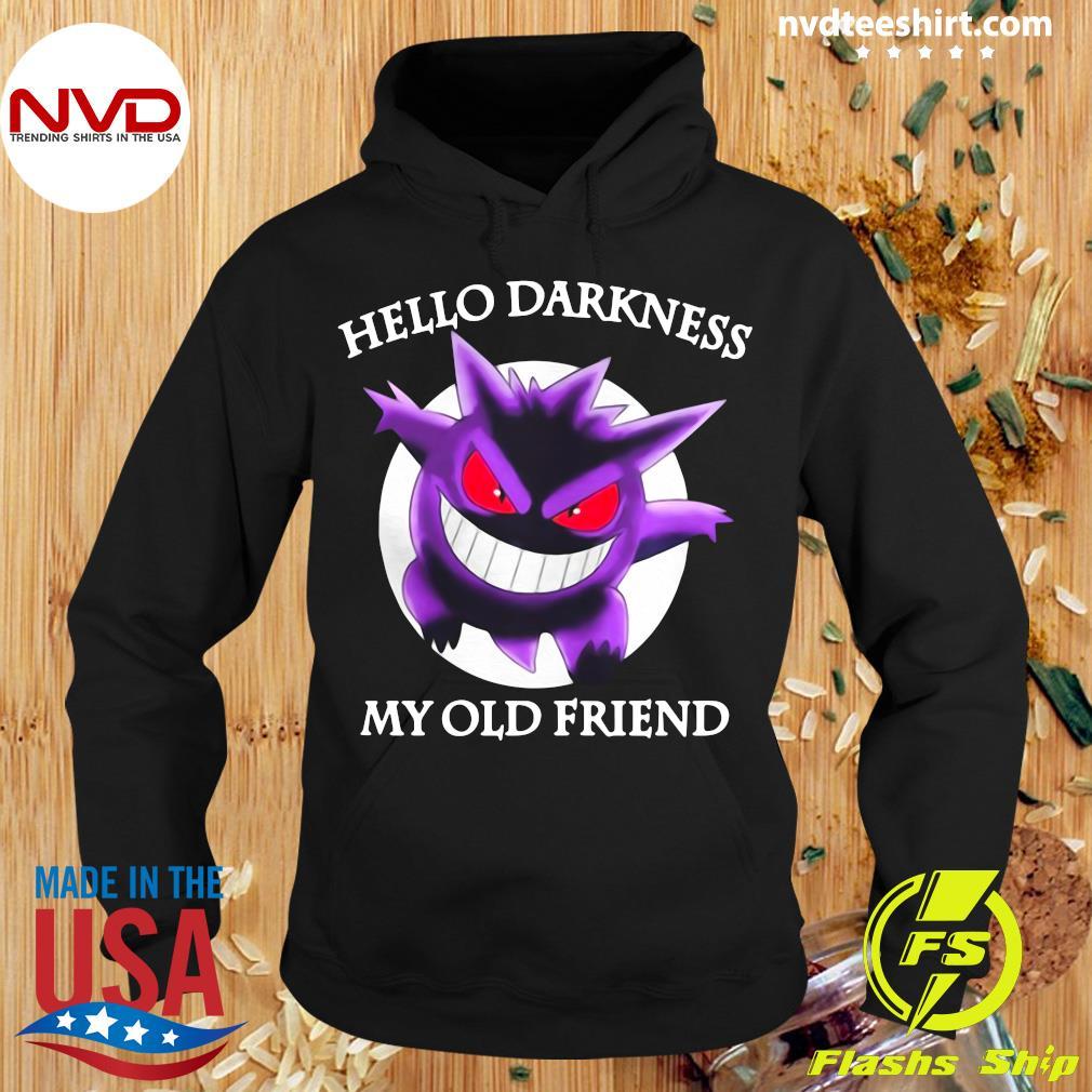 Pokemon Hello Darkness My Old Friend Shirt Hoodie