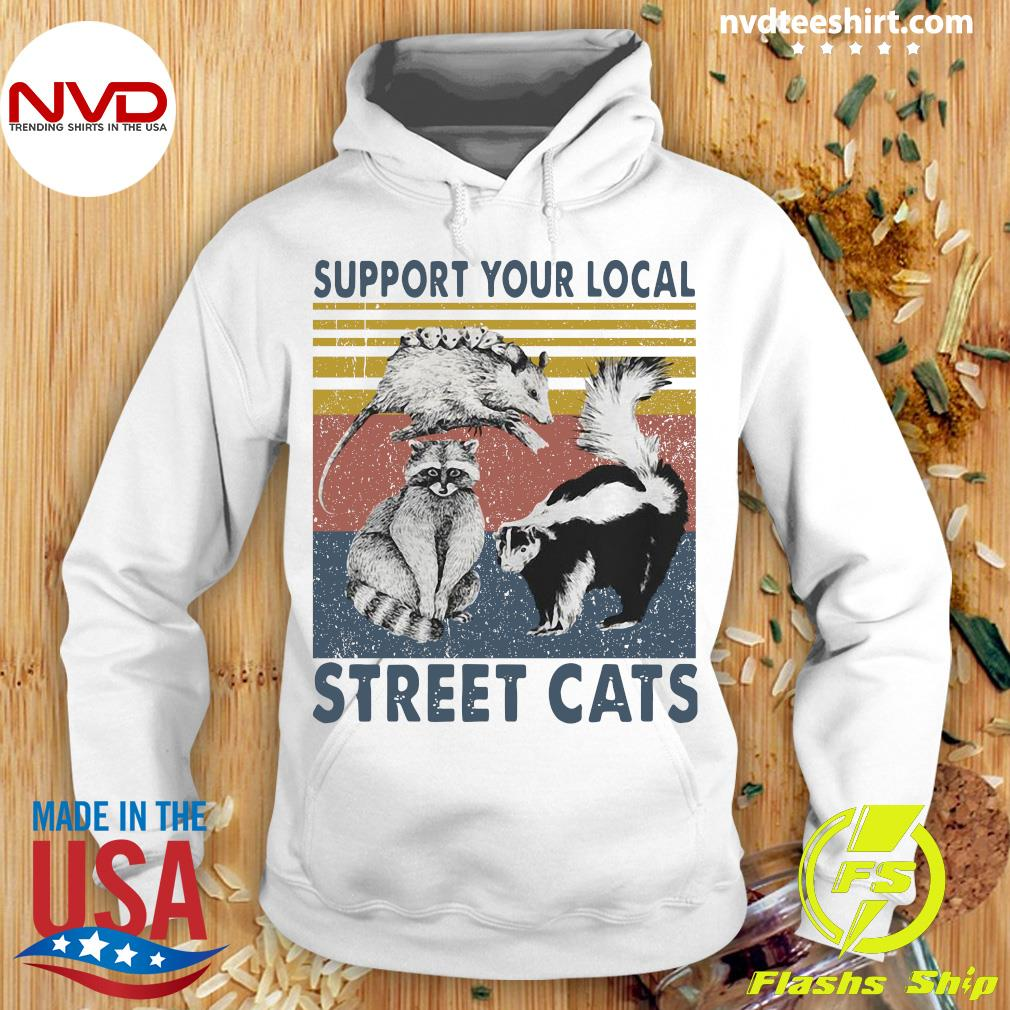 Racoon Support Your Local Street Cats Vintage Shirt Hoodie