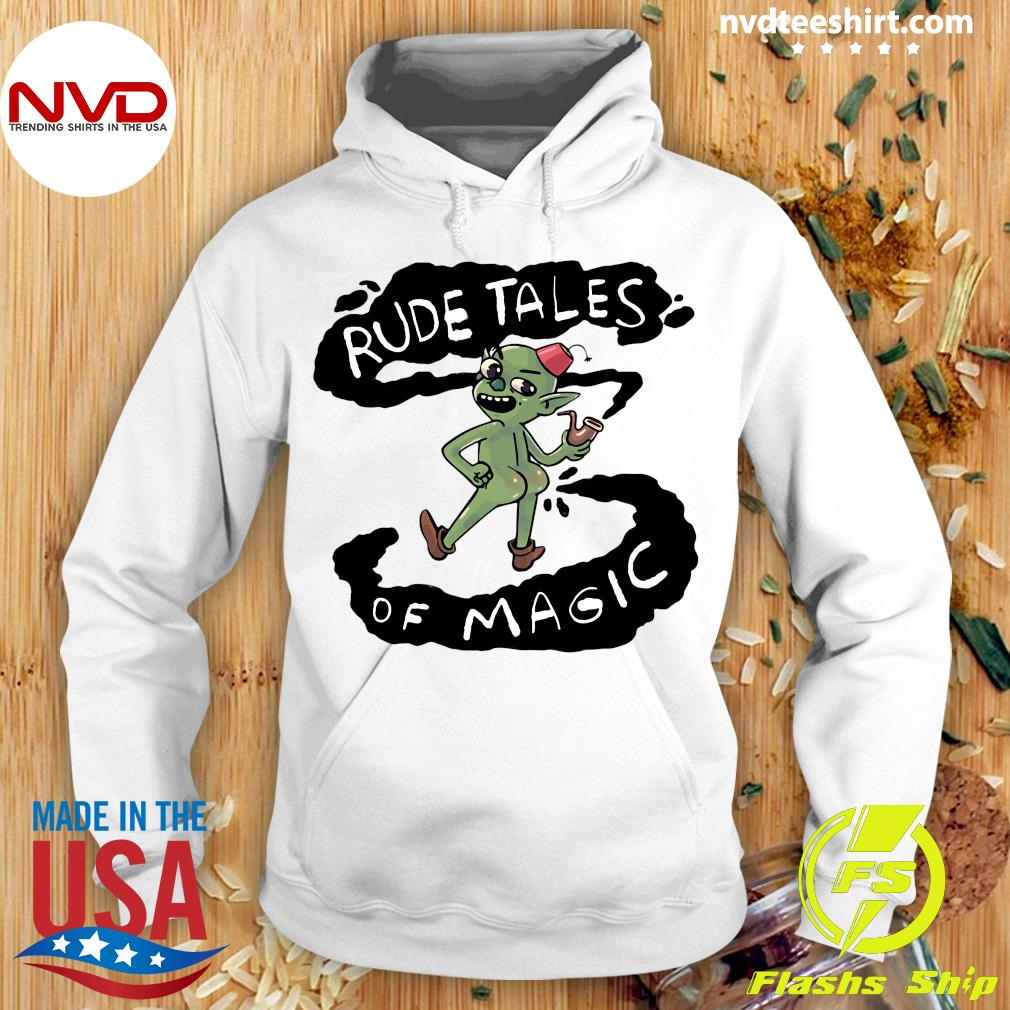 Rude Tales Of Magic Funny Shirt Hoodie