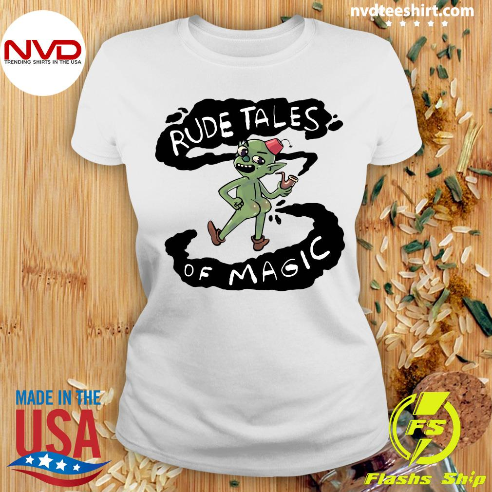 Rude Tales Of Magic Funny Shirt Ladies tee