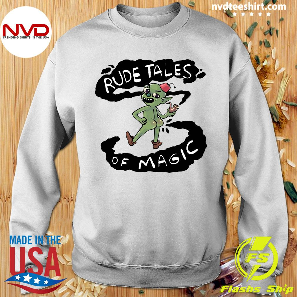 Rude Tales Of Magic Funny Shirt Sweater