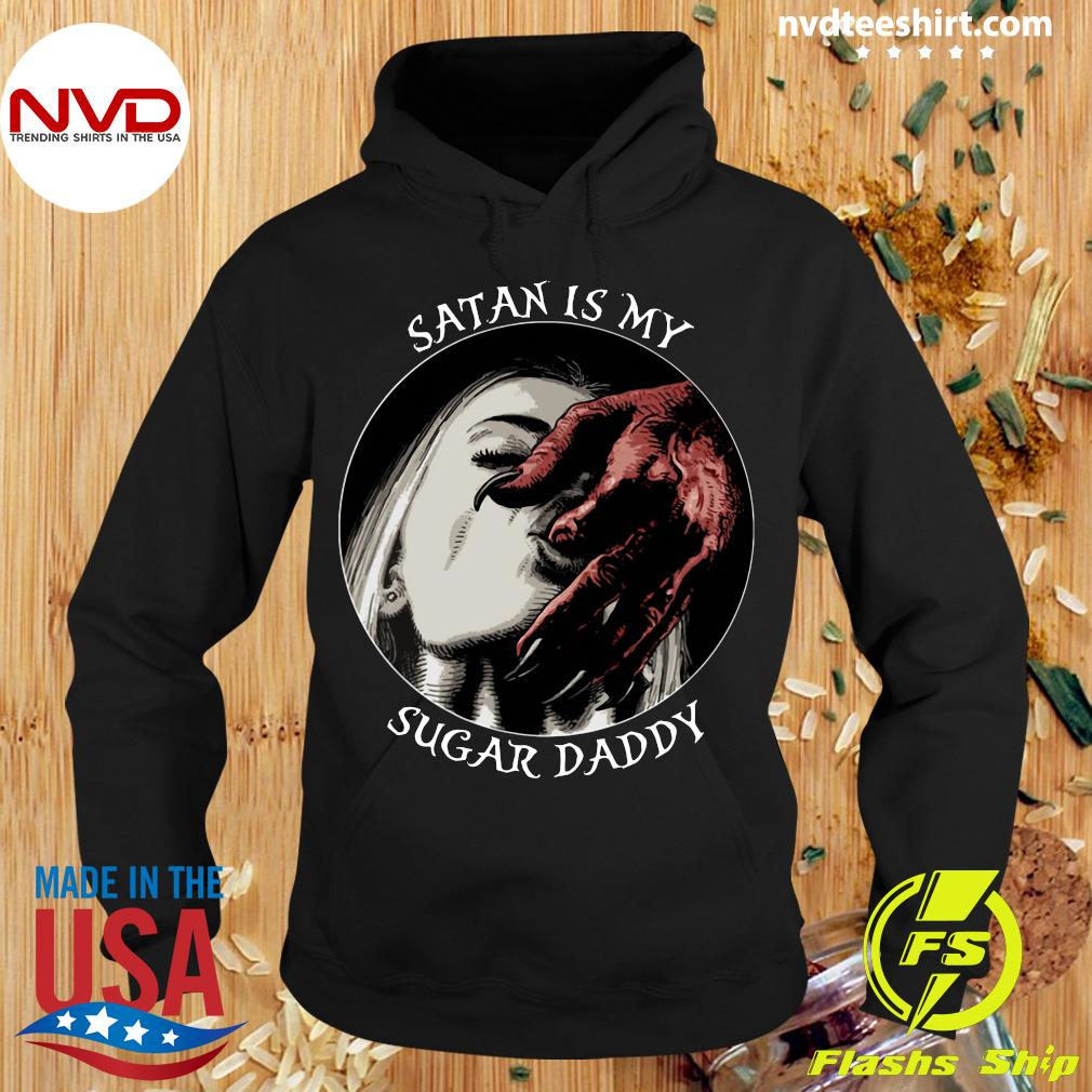 Satan Is My Sugar Daddy Funny Girl Shirt Hoodie