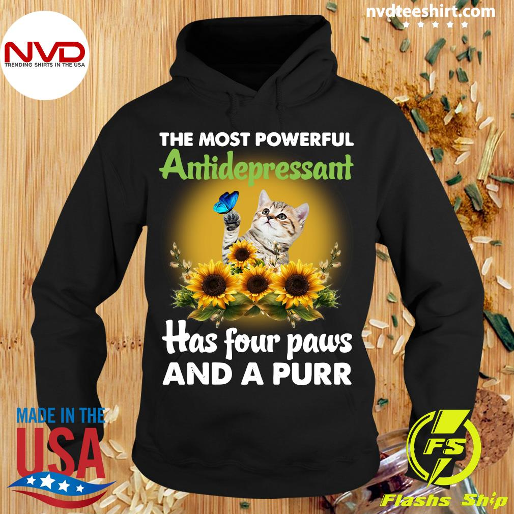 The Most Powerful Antidepressant Has Four Paws And A Purr Cat And Sunflower Shirt Hoodie